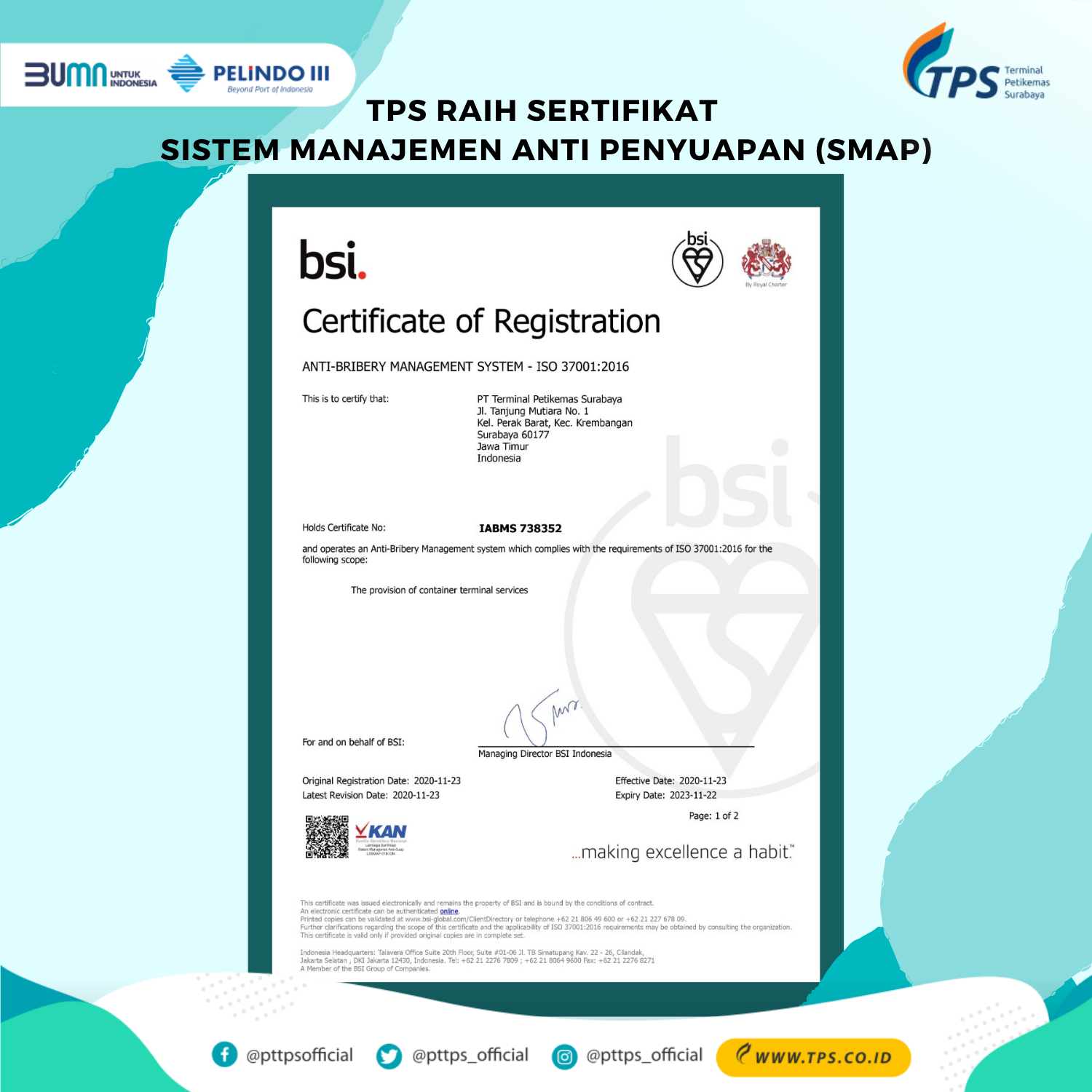 TPS has successfully achieved the Anti-Bribery Management System Certificate (SMAP) - ISO 37001: 2016.